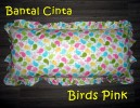 Bantal Cinta Birds Pink
